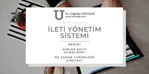 İleti Yönetim Sistemi (İYS) - ileti yönetim sistemi